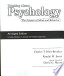 """""""Thinking About Psychology Mini Book: The Science of Mind and Behavior"""" by Charles T. Blair-Broeker, Randal M. Ernst"""