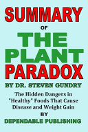 Summary of The Plant Paradox by Dr  Steven Gundry Book PDF