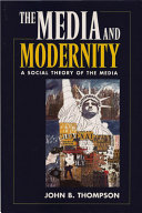 The Media and Modernity