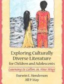Exploring Culturally Diverse Literature for Children and Adolescents Book