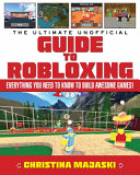 The Ultimate Unofficial Guide to Robloxing