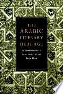 The Arabic Literary Heritage