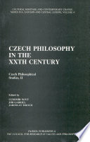 Czech Philosophy in the XXth Century