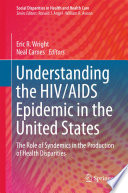 Understanding the HIV AIDS Epidemic in the United States