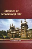 GLIMPSES OF ICHALKARANJI CITY