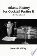 Atlanta History For Cocktail Parties II, Another Round