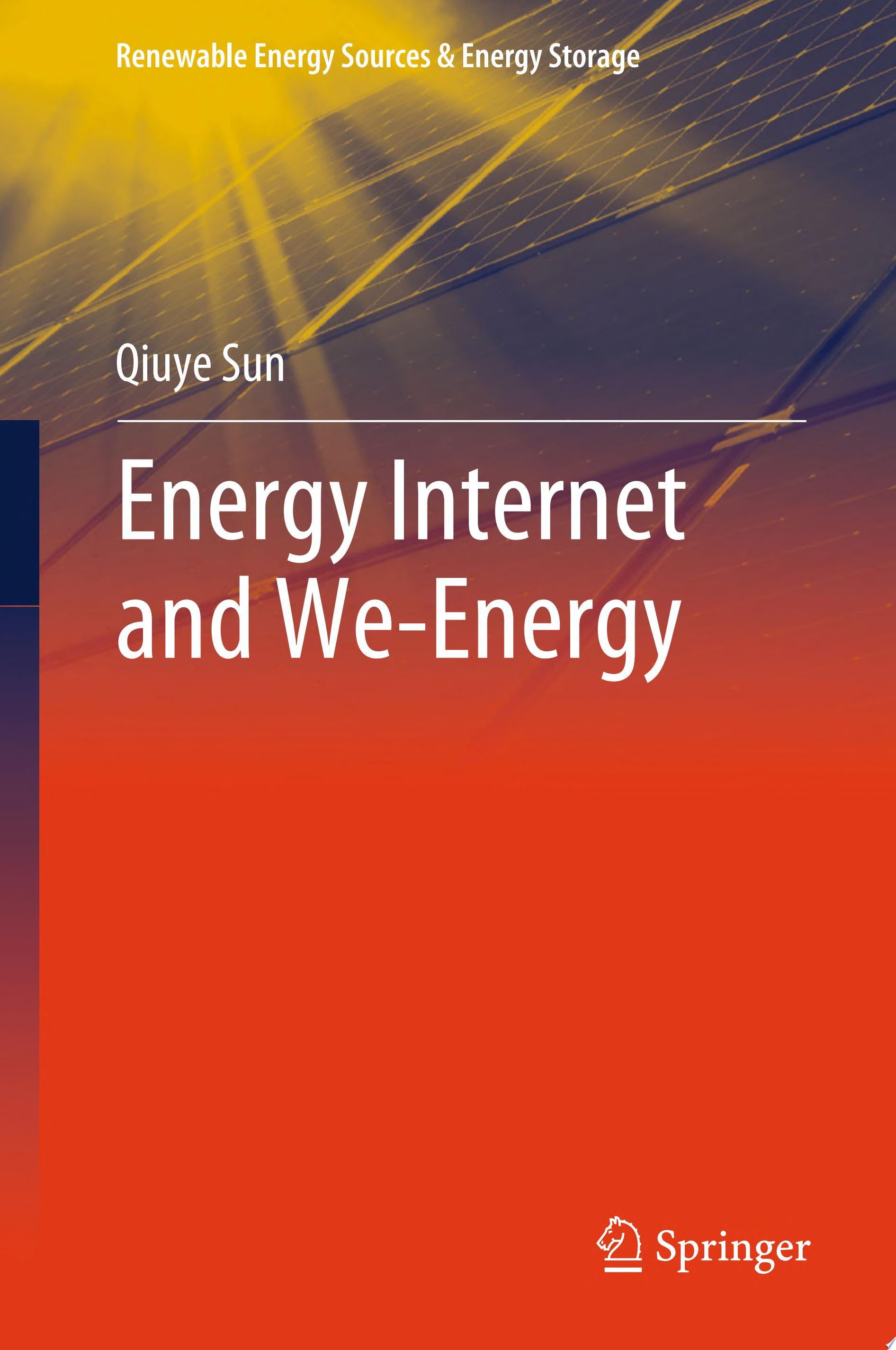 Energy Internet and We Energy