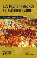 Les droits indigènes en Amérique latine Pdf/ePub eBook