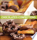 Chocolates and Confections at Home with The Culinary Institute of America Book PDF
