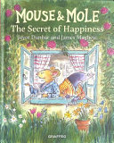 Mouse and Mole 6   the Secret of Happiness