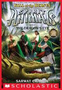 The Dragon's Eye (Spirit Animals: Fall of the Beasts, Book 8) Pdf/ePub eBook