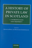 A History of Private Law in Scotland: Introduction and property