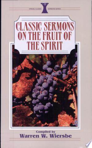 Classic+Sermons+on+the+Fruit+of+the+Spirit