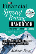 The Financial Spread Betting Handbook 3rd Edition Book PDF