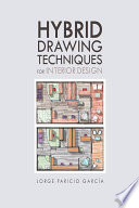 Hybrid Drawing Techniques for Interior Design