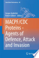 MACPF CDC Proteins   Agents of Defence  Attack and Invasion Book
