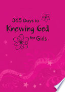 365 Days to Knowing God for Girls  eBook