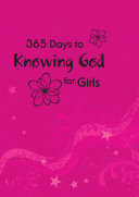 365 Days to Knowing God for Girls (eBook)