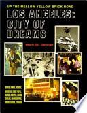 Los Angeles City Of Dreams