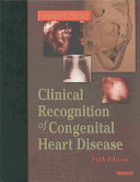 The Clinical Recognition of Congenital Heart Disease Book