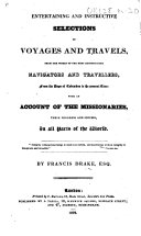 Entertaining and Instructive Selections of Voyages and Travels, from the works of the most distinguished navigators and travellers ... with an account of the missionaries, etc. [With engravings.]