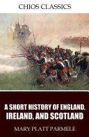 A Short History of England, Ireland, and Scotland