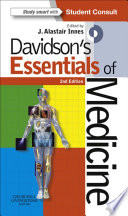 """Davidson's Essentials of Medicine"" by J. Alastair Innes, BSc PhD FRCP Ed"