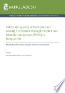 Safety and quality of food  rice and wheat  distributed through Public Food Distribution System  PFDS  in Bangladesh  Results from laboratory tests for selected contaminants
