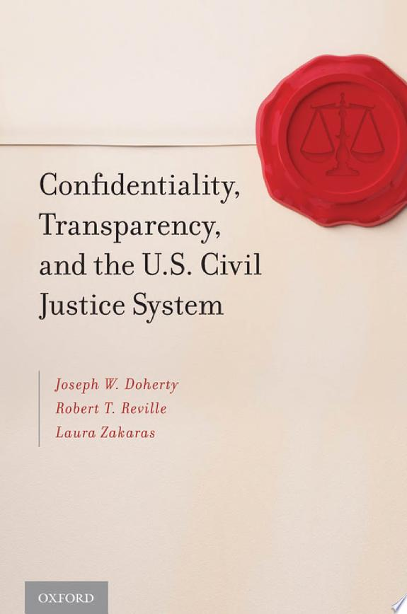 Confidentiality, Transparency, and
