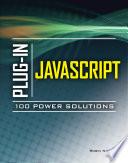 Plug-In JavaScript 100 Power Solutions