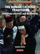 The Roman Catholic Tradition