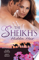 The Sheikh S Hidden Heir 3 Book Box Set