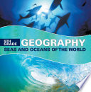 5th Grade Geography: Seas and Oceans of the World