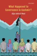 What Happened to Governance in Kashmir? Pdf/ePub eBook