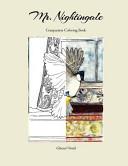 Mr. Nightingale Companion Coloring Book