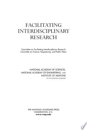Download Facilitating Interdisciplinary Research Free Books - Dlebooks.net