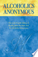 Alcoholics Anonymous  Fourth Edition