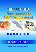 The Certified Pharmaceutical GMP Professional Handbook, Second Edition [Pdf/ePub] eBook
