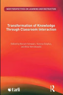 Transformation of Knowledge through Classroom Interaction