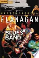 Flanagan Blues Band.