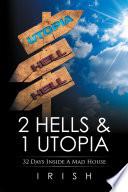 2 Hells   1 Utopia
