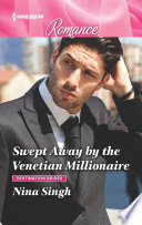 Swept Away by the Venetian Millionaire