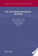 The 1755 Lisbon Earthquake: Revisited