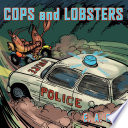 Cops and Lobsters