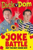Dick v Dom   The Joke Battle