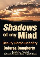 Shadows of My Mind