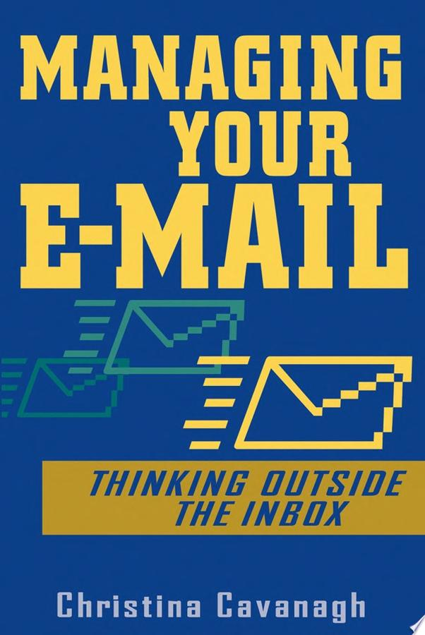 Managing Your E Mail