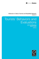 Tourists' Behaviors and Evaluations