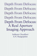 Depth From Defocus  A Real Aperture Imaging Approach