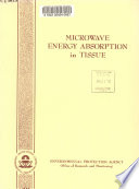 Microwave Energy Absorption in Tissue